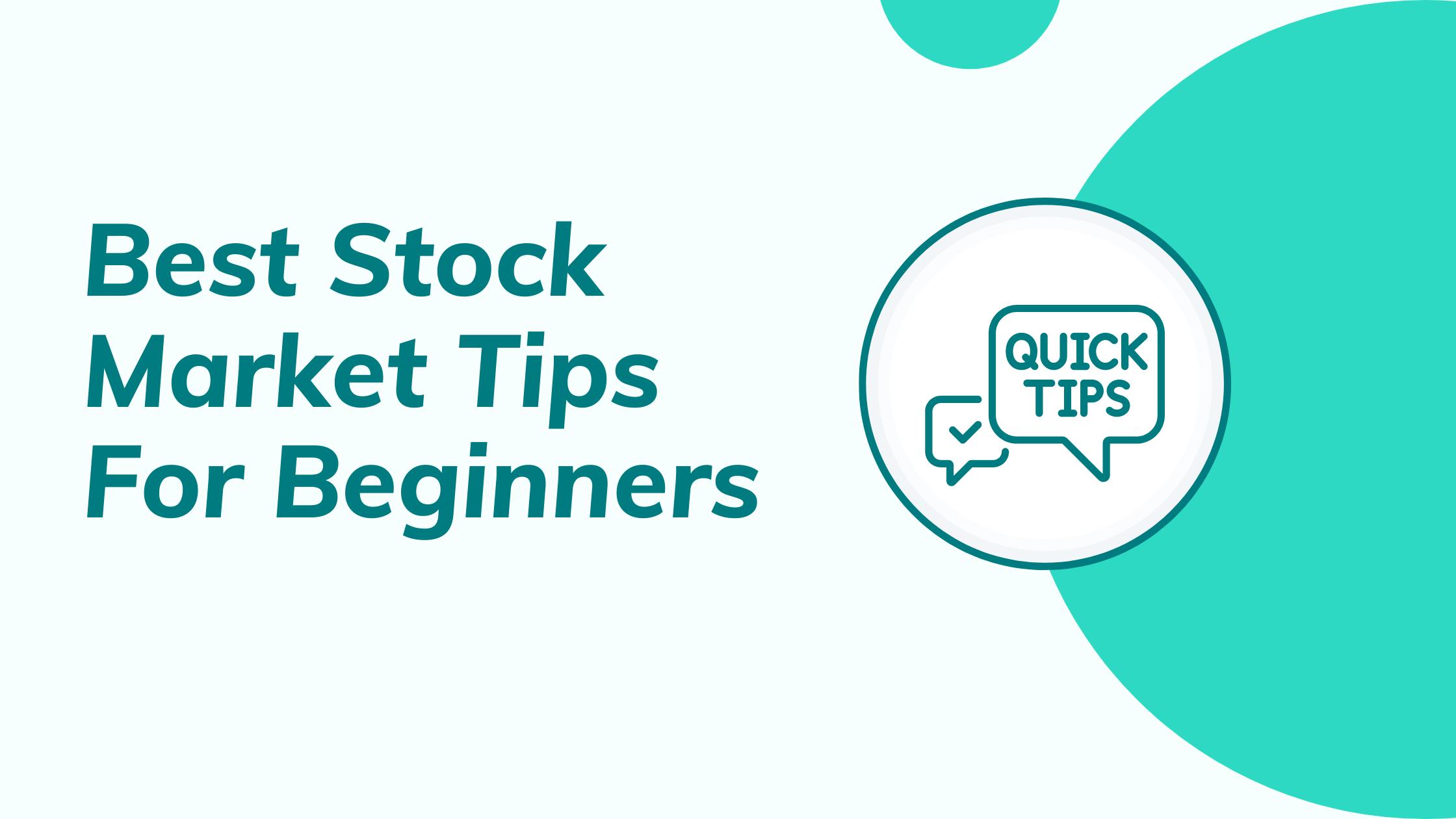 Best Stock Market Tips For Beginners