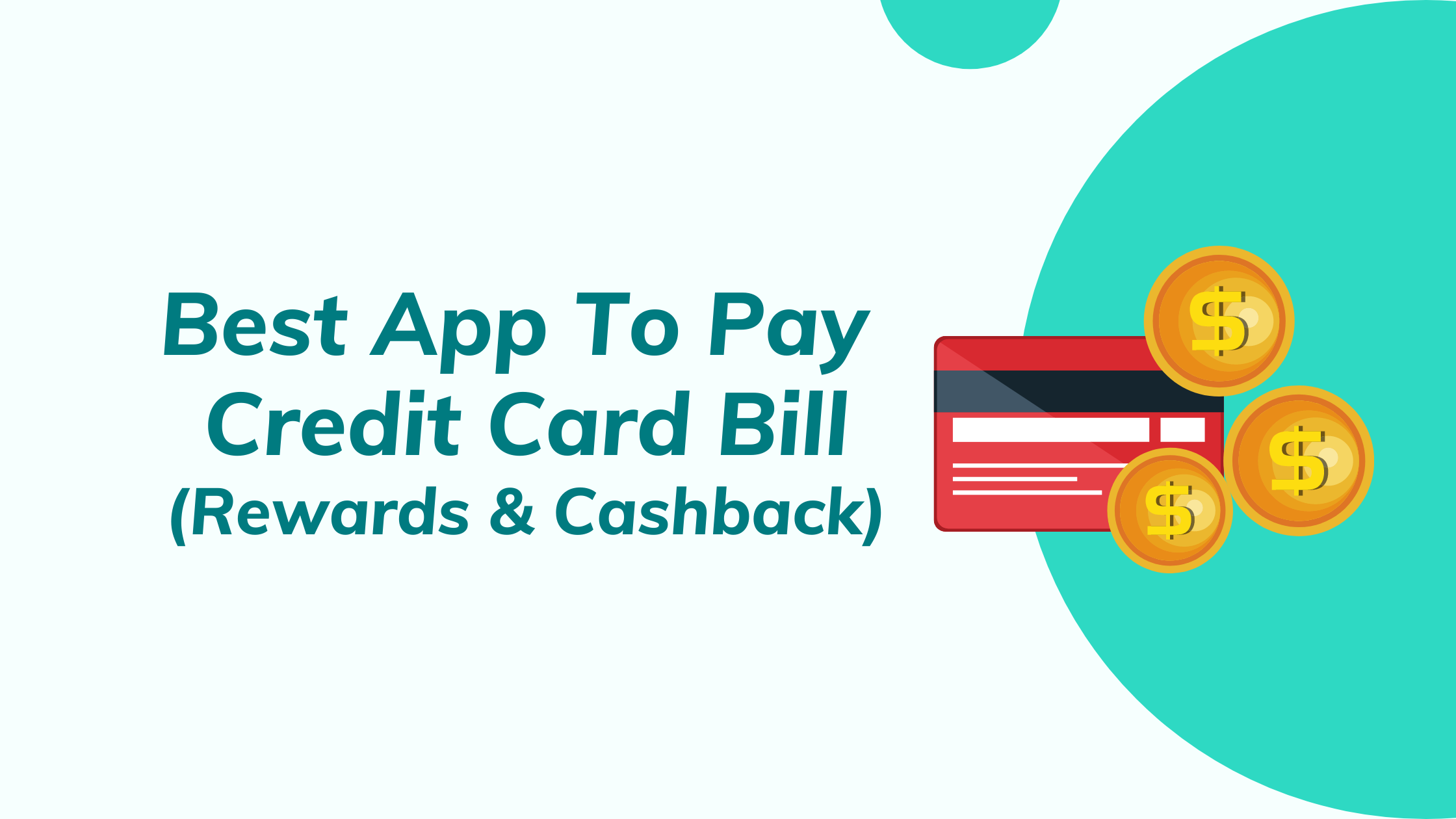 Best App To Pay Credit Card Bill